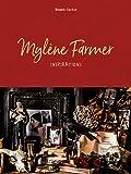 Mylène Farmer, Inspirations