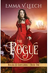 The Rogue: Rogues & Gentlemen Book 1 (Rogues and Gentlemen) Kindle Edition