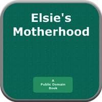Elsies Motherhood