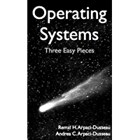 Operating Systems: Three Easy Pieces