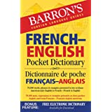 French-English Pocket Dictionary: 70,000 words, phrases & examples (Barron's Pocket Bilingual Dictionaries)