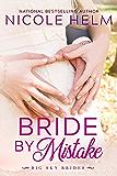 Bride by Mistake (Big Sky Brides Book 1) (English Edition)