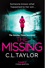 The Missing: The gripping psychological thriller that's got everyone talking... Kindle Edition