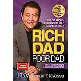 Rich Dad Poor Dad: Was die Reichen ihren Kindern über Geld beibringen (German Edition)