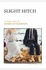 Slight Hitch Kindle Edition