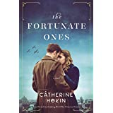 The Fortunate Ones: Beautiful and heartbreaking World War 2 historical fiction (English Edition)