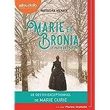 Marie et Bronia, le pacte des soeurs: Livre audio 1 CD MP3