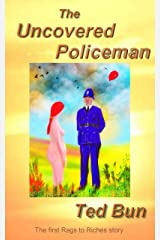 The Uncovered Policeman: A Romantic Naturist Comedy (Rags to Riches Book 1) Kindle Edition