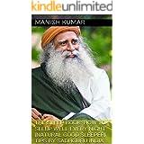 The Sleep Book: How to Sleep Well Every Night (natural good sleeper) Tips By sadhguru INDIA