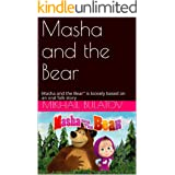"Masha and the Bear: Masha and the Bear"" is loosely based on an oral folk story"