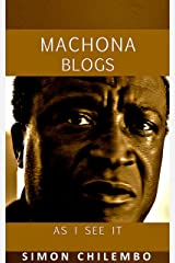 Machona Blogs: As I See It Kindle Edition