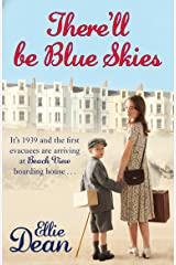 There'll Be Blue Skies: Cliffehaven 1 (The Cliffehaven Series) Kindle Edition