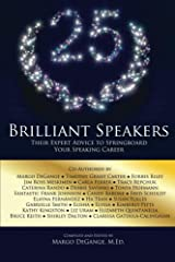 25 Brilliant Speakers: Their Expert Advice to Springboard Your Speaking Career (English Edition) Formato Kindle