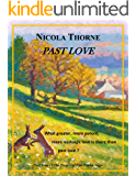 Past Love (Part Four of The People of this Parish Saga) (English Edition)
