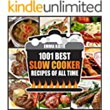 1001 Best Slow Cooker Recipes of All Time: A Slow Cooking Cookbook with Over 1001 Recipes Book for Healthy Electric Pressure