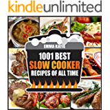 1001 Best Slow Cooker Recipes of All Time: A Slow Cooking Cookbook with Over 1001 Recipes Book for Healthy Electric…