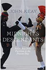 Midnight's Descendants: South Asia from Partition to the Present Day Kindle Edition