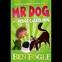 Mr Dog and a Hedge Called Hog (Mr Dog)