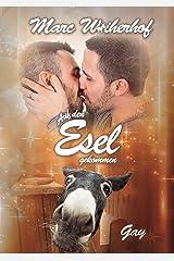 Auf den Esel gekommen: Gay Romance-Weihnachten Kindle Ausgabe