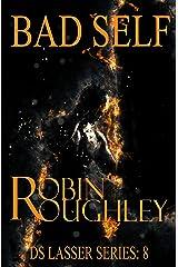 Bad Self: A sensational DS Lasser crime thriller (The DS Lasser series Book 8) Kindle Edition