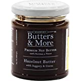 Butters & More Vegan Hazelnut Butter with Dark Cocoa & Organic Palm Jaggery (200G). Healthy Chocolate Spread.
