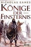 Könige der Finsternis: Roman