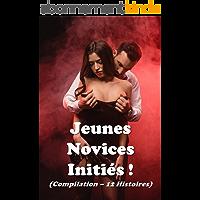 Jeunes Novices Initiés ! (Compilation – 12 Histoires)