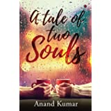 A tale of two Souls