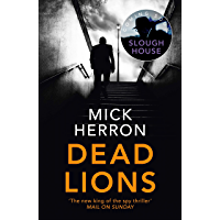 Dead Lions: Slough House Thriller 2 (English Edition)