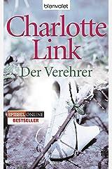 Der Verehrer: Roman Kindle Ausgabe
