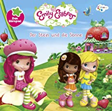Emily Erdbeer - Der Stein und die Sonne Hörspiel