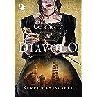 A caccia del Diavolo (Italian Edition)