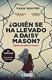 ¿Quién se ha llevado a Daisy Mason? (LOS IMPERDIBLES) (Spanish Edition)