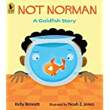 Not Norman: A Goldfish Story