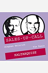 Kaltakquise: Sales-up-Call Audible Hörbuch