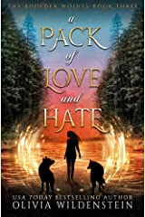 A Pack of Love and Hate (The Boulder Wolves Book 3) Kindle Edition