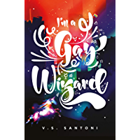 I'm a Gay Wizard (A Wattpad Novel) (English Edition)