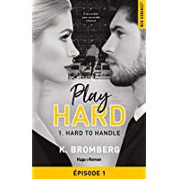 Play Hard Serie - tome 1 épisode 1 Hard to Handle