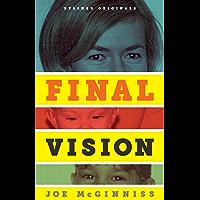 Final Vision: The Last Word on Jeffrey MacDonald (English Edition)