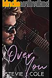Over You: A Rockstar Romance