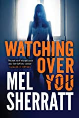 Watching Over You Kindle Edition