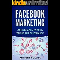 Facebook Marketing: Grundlagen, Tipps und Tricks für die Neukundengewinnung auf Facebook Beste Social Media Strategie…