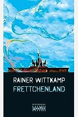 Frettchenland (Martin Nettelbeck 3) Kindle Ausgabe