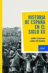 Historia de España en el siglo XX Versión Kindle