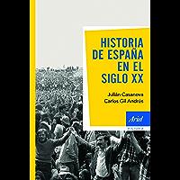 Historia de España en el siglo XX (Ariel Historia) (Spanish Edition)