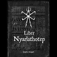 Liber Nyarlathotep (English Edition)