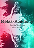 Melas-Academy: Der Ruf des Todes