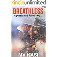 Breathless: A Captivating Love Story