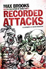 Recorded Attacks (Zombie Survival Guide) Paperback