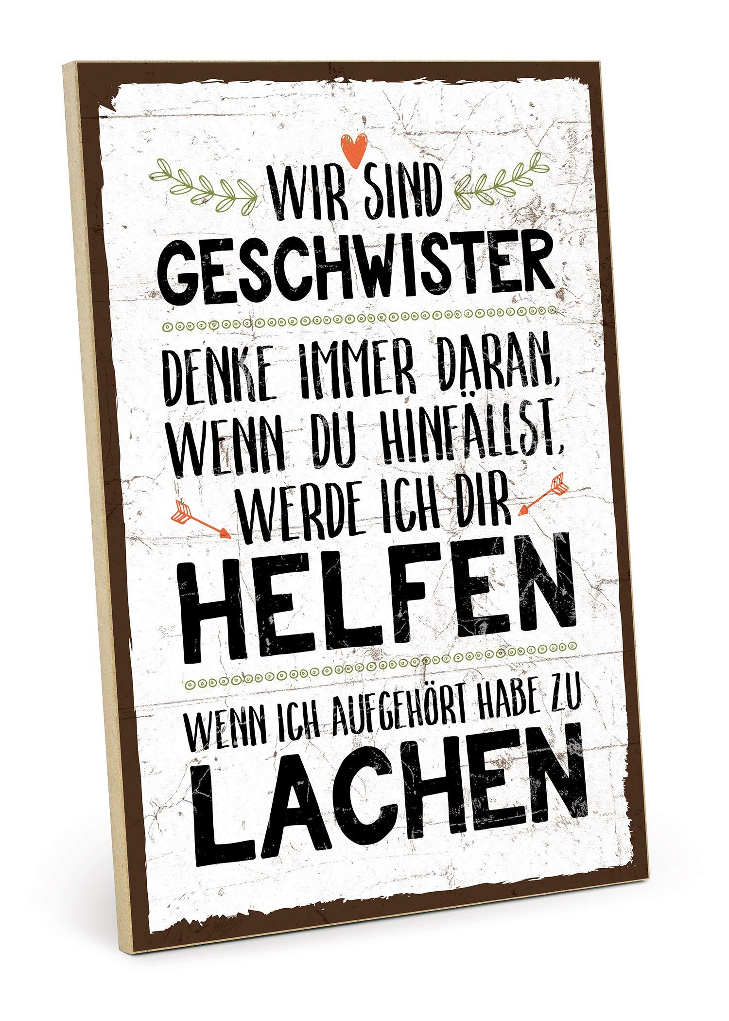 TypeStoff Holzschild mit Spruch – WIR SIND Geschwister – im Vintage-Look mit Zitat als Geschenk und Dekoration zum Thema…